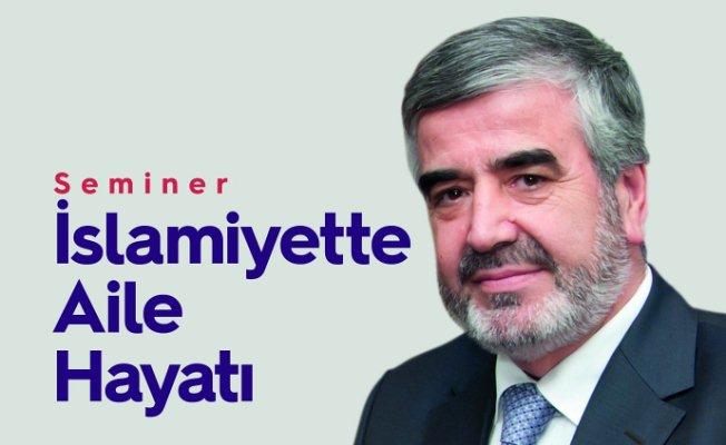 Akademide konu 'İslamiyette Aile Hayatı'
