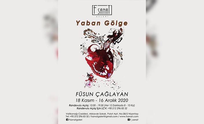 """Prof. Çağlayan'ın Kişisel Sergisi """"Yaban Gölge"""" İstanbul'da Açılıyor"""