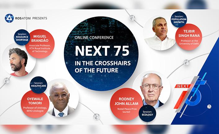 Next 75 Konferansi'nda Geleceğin Sorunlarina Çözümler Aranacak
