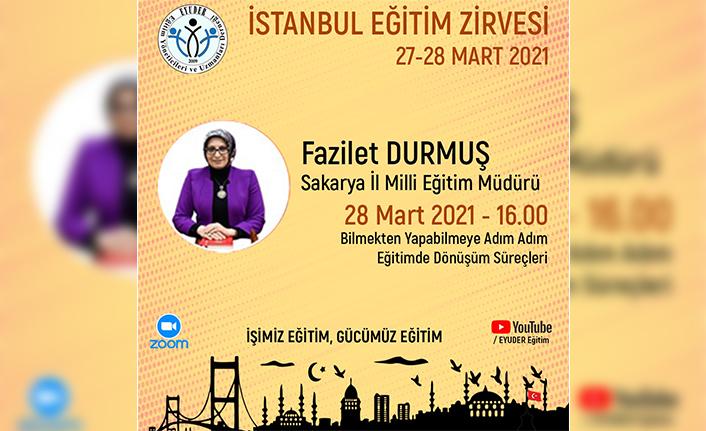 Durmuş İstanbul Eğitim Zirvesi'ne Katılacak