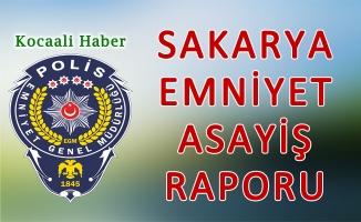 13 - 14 Ağustos 2018 Sakarya İl Emniyet Asayiş Raporu