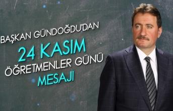 Gündoğdu'dan 24 Kasım Öğretmenler Günü Mesajı