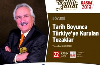 Türkiye'ye kurulan tuzaklar konuşulacak
