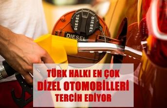 Türk halkı en çok dizel otomobilleri tercih ediyor