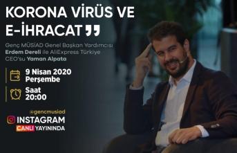 Ali Express Türkiye CEO'su Genç MÜSİAD üyelerine pandemide e-ihracatı anlatacak