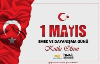 Başkan Karakullukçu'dan 1 Mayıs Mesajı
