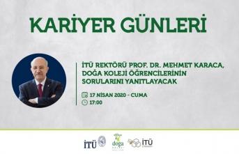 İTÜ rektörü prof. dr. mehmet karaca, doğa öğrencileriyle buluşacak