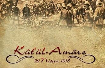 Kut'ül Amare Zaferi'nin 104. Yılı