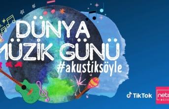 TikTok ve NetD Müzik Dünya Müzik Günü'nü #AkustikSöyle kampanyasıyla kutluyor