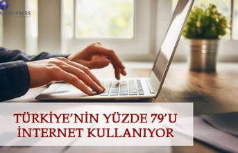 Türkiye'nin yüzde 79'u internet kullanıyor