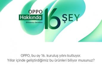 OPPO 16'ncı Yılını Kutluyor