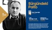Yaşaroğlu 'Sürgündeki Palto'yu anlatacak