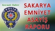 12 Ağustos 2018 Sakarya İl Emniyet Asayiş Raporu