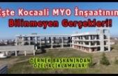 10 yıldır bitmeyen Kocaali MYO İnşaatının Gerçekleri!