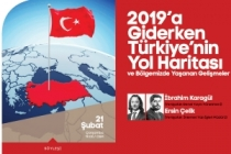 Türkiye'nin yol haritası söyleşiye konu olacak