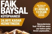 Öğrenciler finallere Faik Baysal'da hazırlanacak