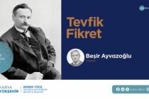 Yazar Beşir Ayvazoğlu Tevfik Fikret'i anlatacak