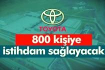Toyota 800 kişi işçi alımı yapılacak!