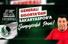 Generali Sigorta'dan Sakaryaspor'a şampiyonluk primi