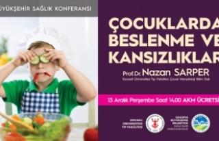 Sağlık konferanslarında konu: 'Çocuklarda Beslenme...