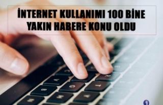 İnternet Kullanımı 100 bine yakın habere konu...
