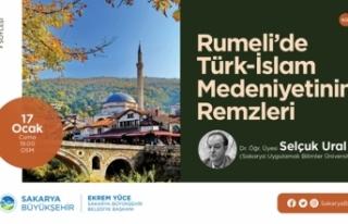 'Rumeli'de Türk-İslam Medeniyetinin Remzleri'...