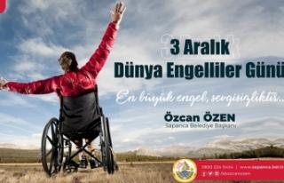 Başkan Özen'den 3 Aralık Dünya Engelliler Günü...