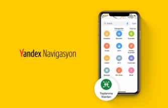 Yandex Harita, üzerinde afet toplanma noktalarını göstermeye başladı!