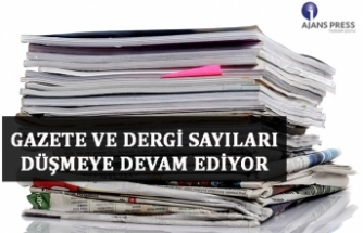 Gazete ve dergi sayıları düşmeye devam ediyor.