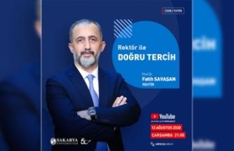 SAÜ'de Rektörle Doğru Tercih Canlı Yayın Programı Düzenlenecek