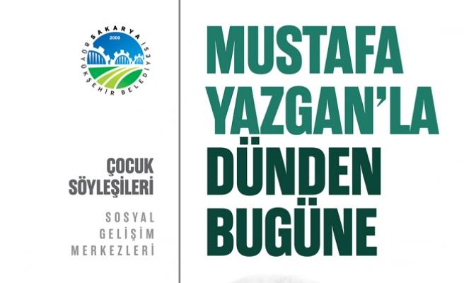 Mustafa Yazgan'la Dünden Bugüne