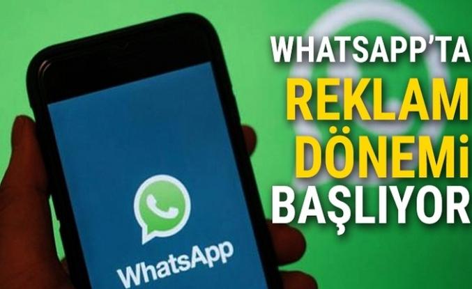 WhatsApp reklam dönemi başlıyor