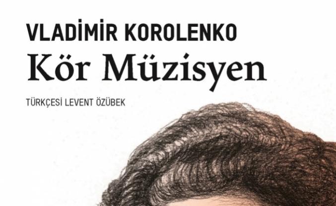 Dünya klasiği Kör Müzisyen Türkçe'ye kazandırıldı
